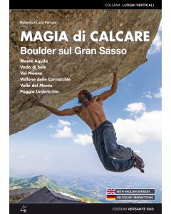 VERSANTE SUD - Guida per boulder del Gran Sasso Magia di Calcare