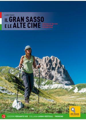 VERSANTE SUD - Guida escursionista Il Gran Sasso e le Alte Cime