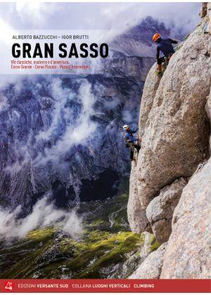 VERSANTE SUD - Guida via alpinistiche classiche e moderne Gran Sasso