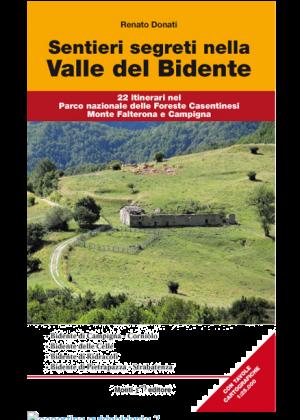 MONTI EDITORE - Guida sentieri segreti nella valle del Bidente 22 itinereri