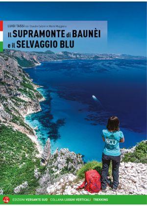VERSANTE SUD - Guida escursionistica Supramonte di Baunei e Selvaggio Blu